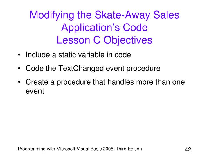 Modifying the Skate-Away Sales Application's Code