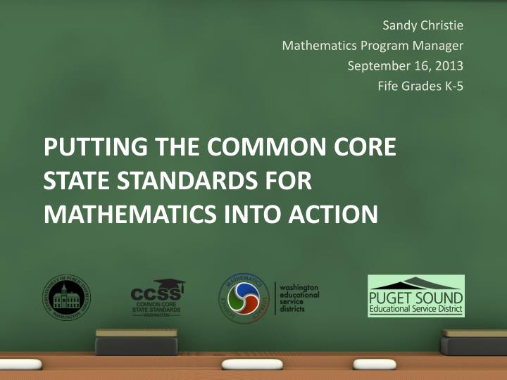 Putting the common core state standards for mathematics into action