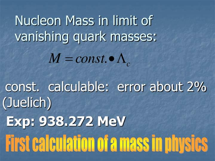 Nucleon Mass in limit of vanishing quark masses: