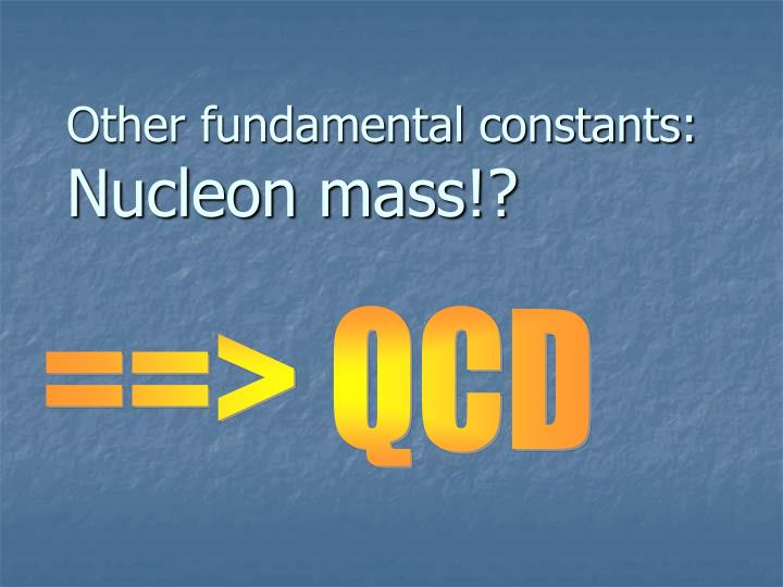 Other fundamental constants: