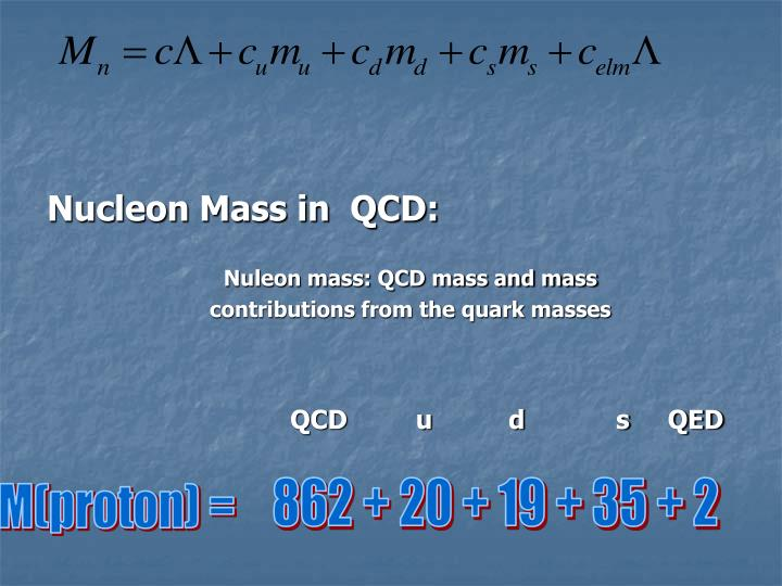 Nucleon Mass in  QCD: