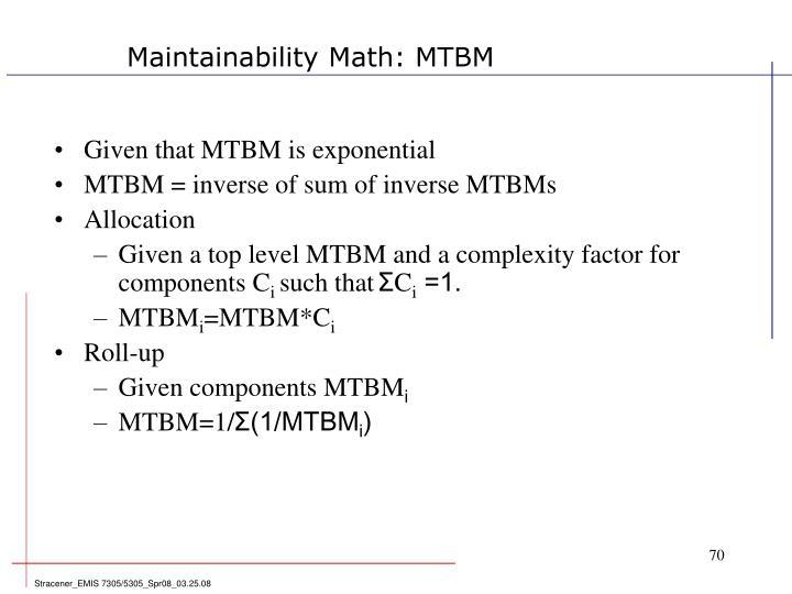 Maintainability Math: MTBM