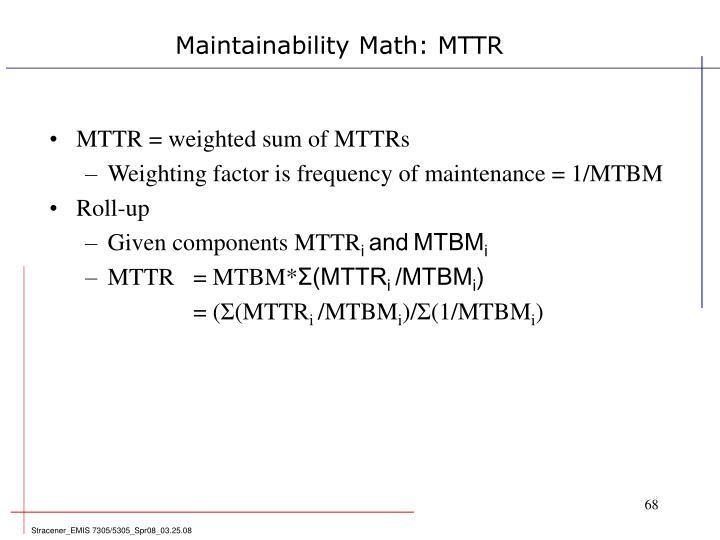 Maintainability Math: MTTR