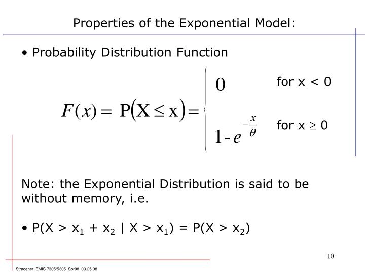 Properties of the Exponential Model: