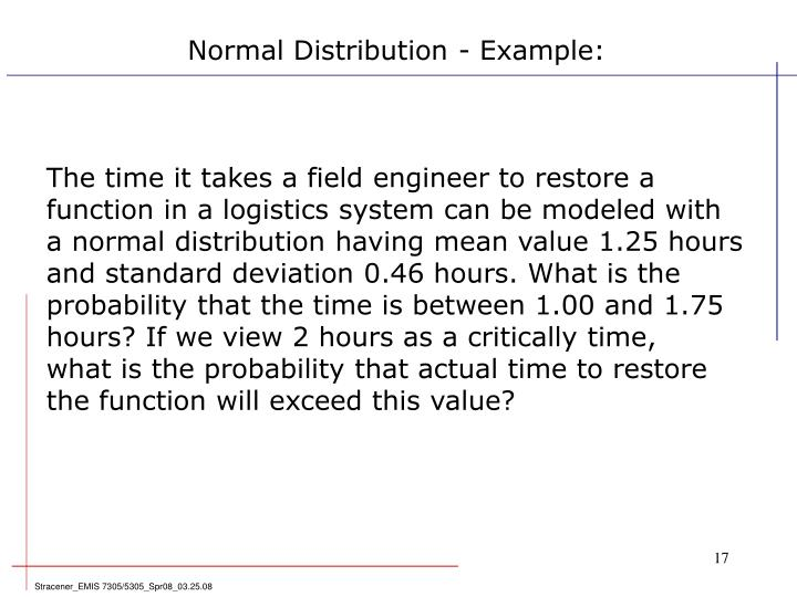 Normal Distribution - Example: