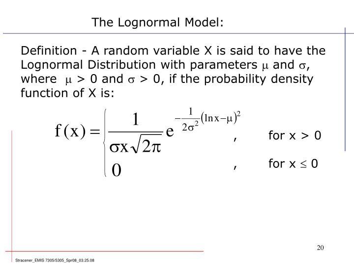 The Lognormal Model: