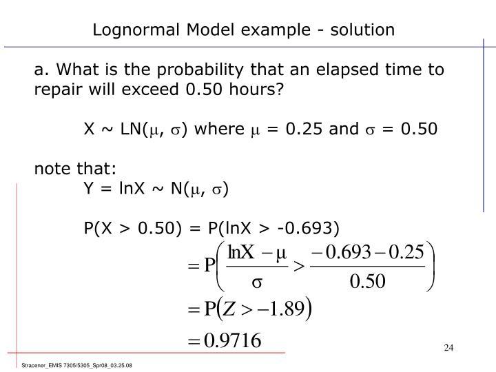 Lognormal Model example - solution