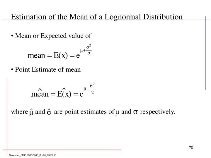 Estimation of the Mean of a Lognormal Distribution