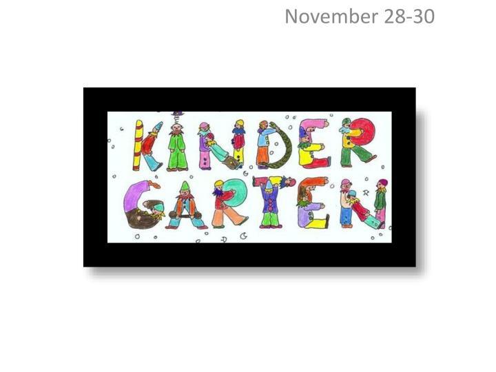 November 28-30