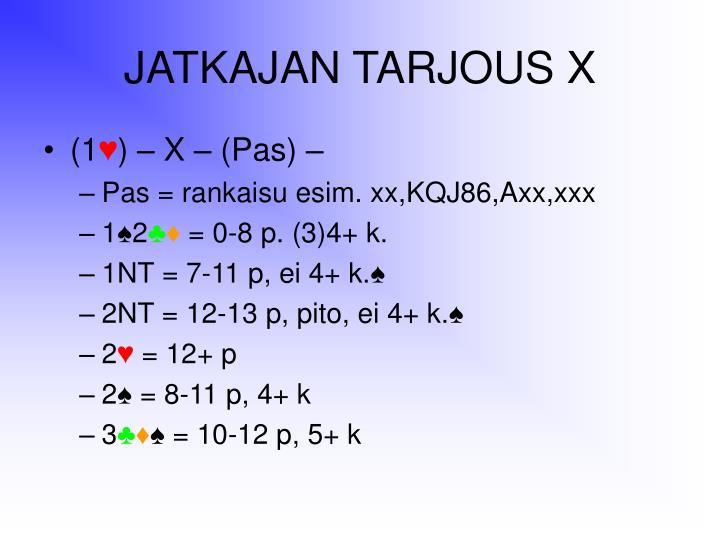 JATKAJAN TARJOUS X