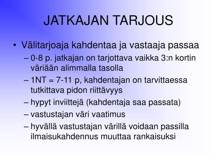 JATKAJAN TARJOUS