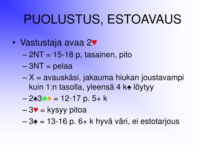 PUOLUSTUS, ESTOAVAUS