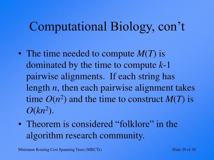 Computational Biology, con't