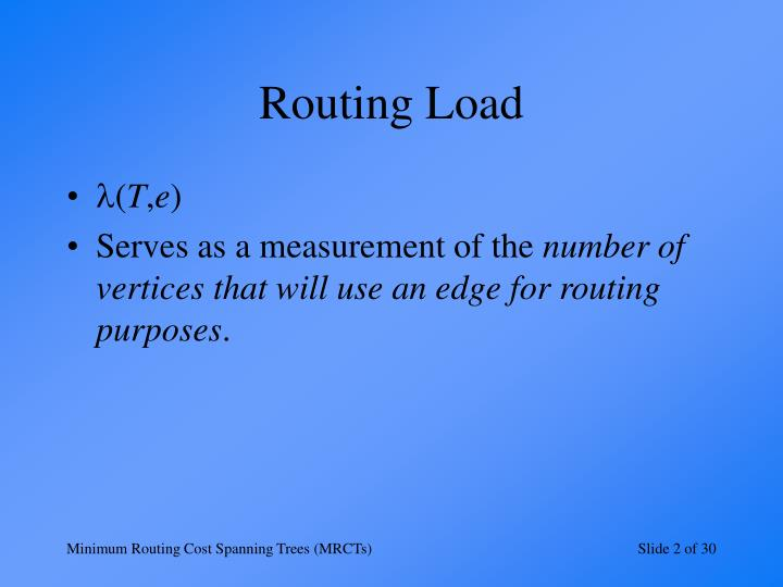 Routing Load