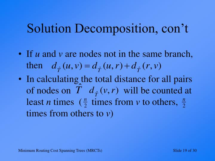 Solution Decomposition, con't