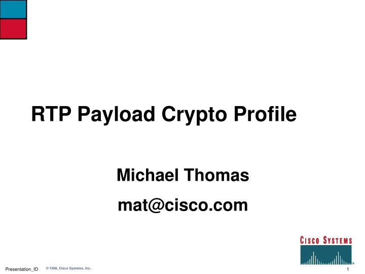 Rtp payload crypto profile