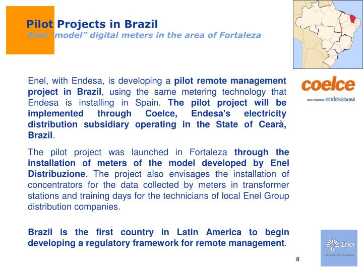 Pilot Projects in Brazil