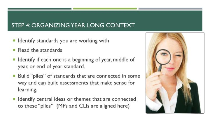 Step 4: Organizing Year Long Context
