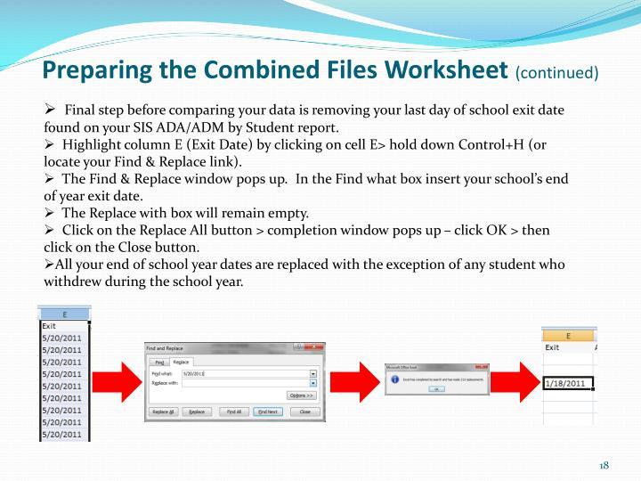 Preparing the Combined Files Worksheet