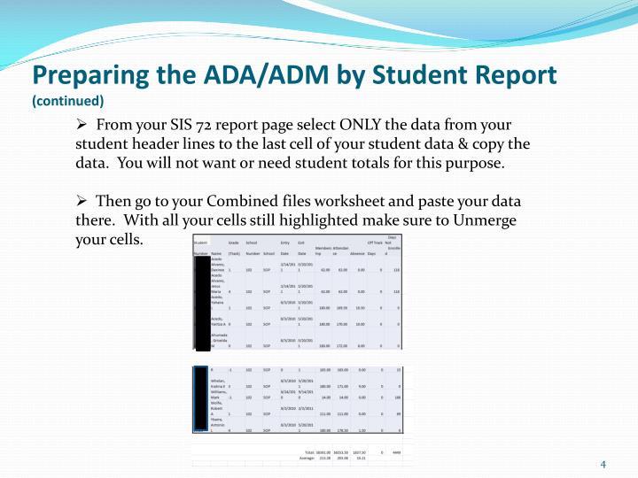 Preparing the ADA/ADM by Student Report