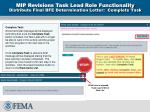 mip revisions task lead role functionality distribute final bfe determination letter complete task
