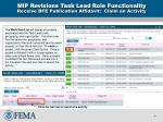 mip revisions task lead role functionality receive bfe publication affidavit claim an activity
