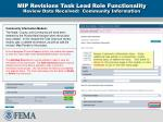 mip revisions task lead role functionality review data received community information