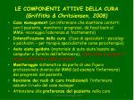 le componenti attive della cura griffiths chritsiensen 2008