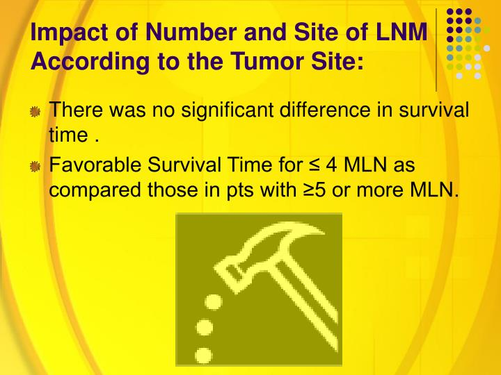 Impact of Number and Site of LNM According to the Tumor Site: