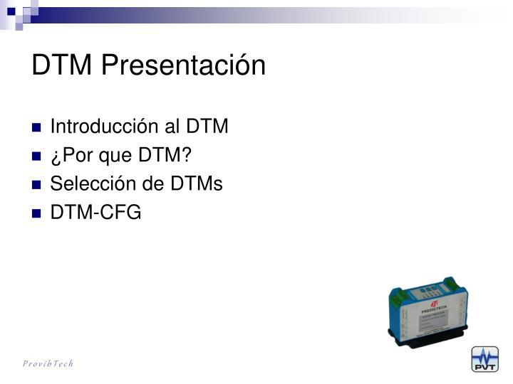 DTM Presentación
