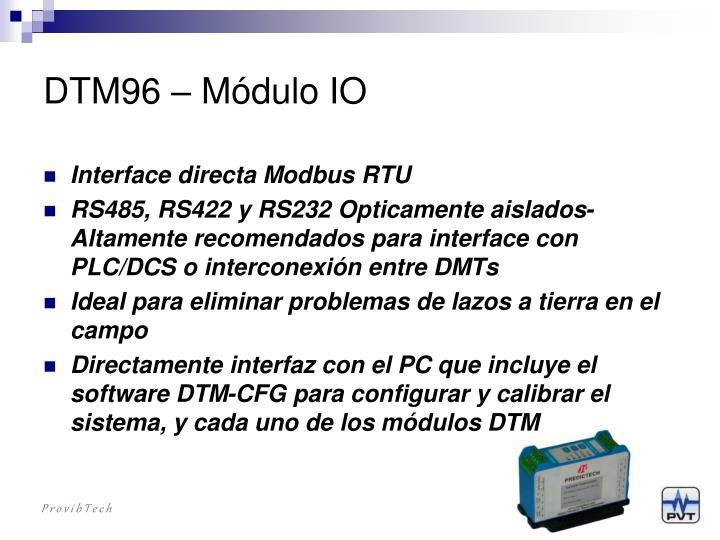 DTM96 – Módulo IO