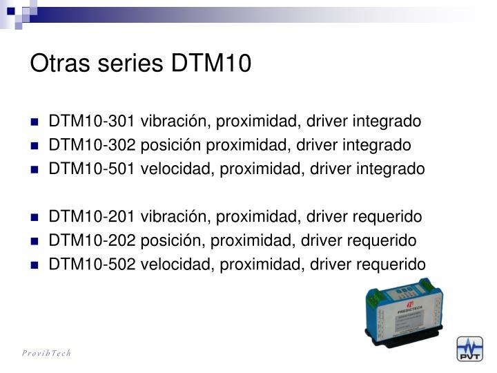 Otras series DTM10