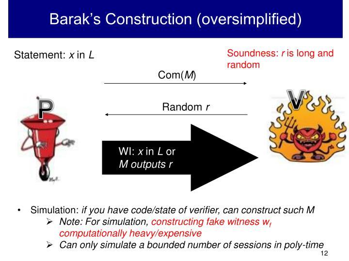 Barak's Construction (oversimplified)