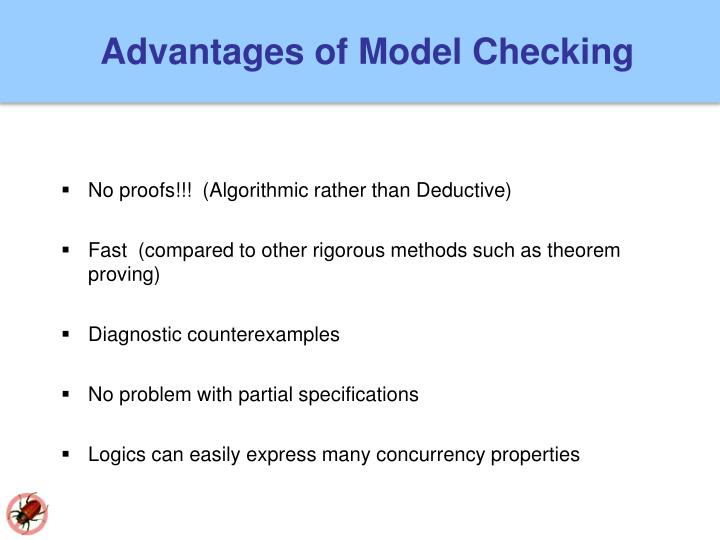 Advantages of Model Checking