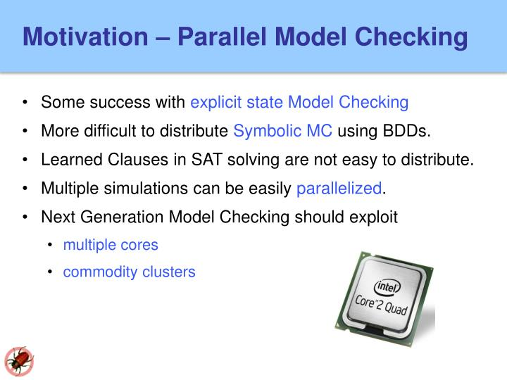 Motivation – Parallel Model Checking
