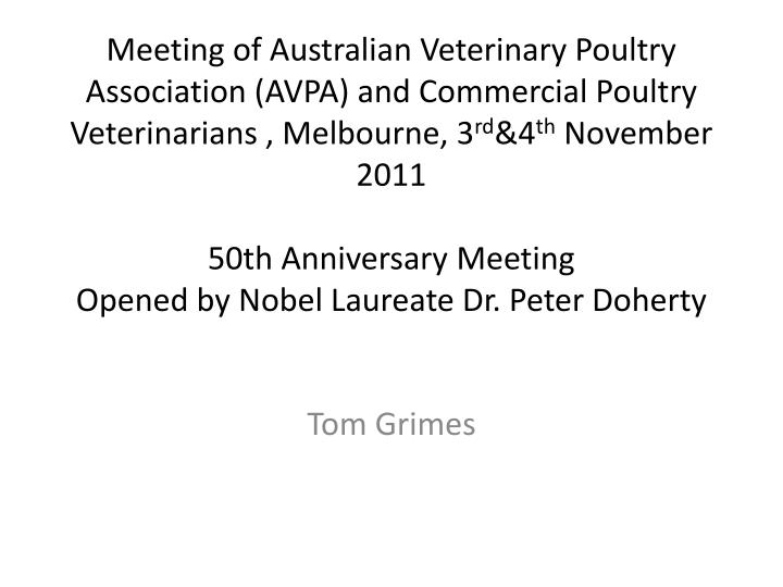 Meeting of Australian Veterinary Poultry