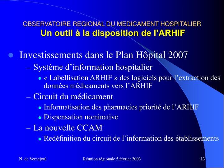 OBSERVATOIRE REGIONAL DU MEDICAMENT HOSPITALIER