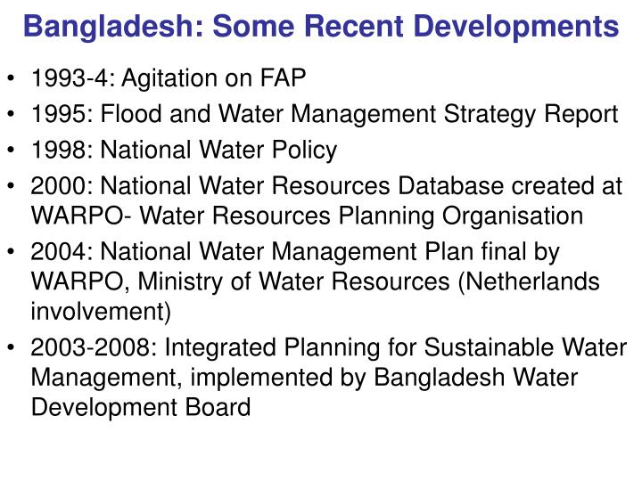 Bangladesh: Some Recent Developments