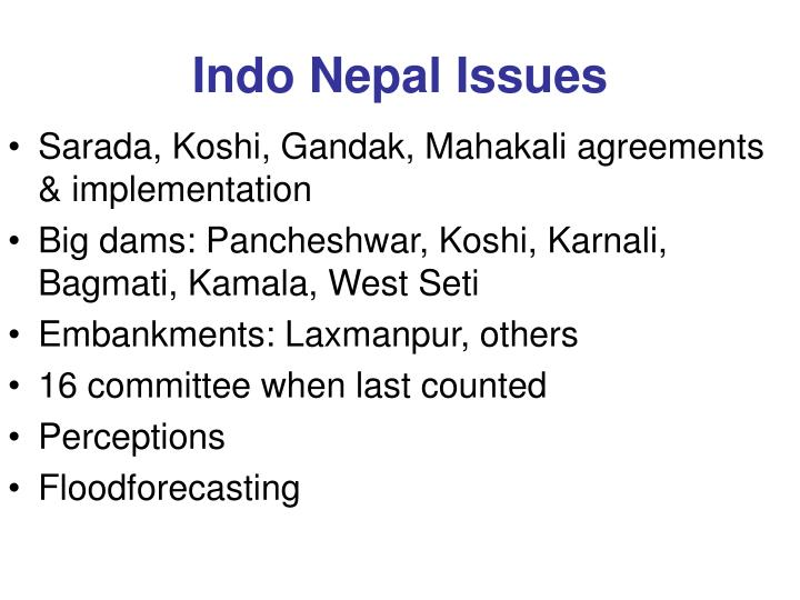 Indo Nepal Issues