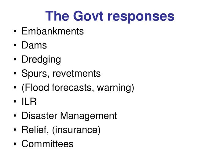 The Govt responses