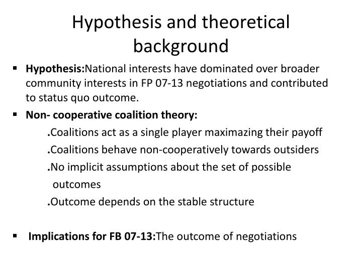 Hypothesis and theoretical background