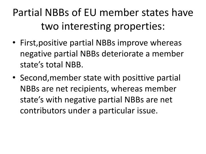 Partial NBBs of EU member states have two interesting properties: