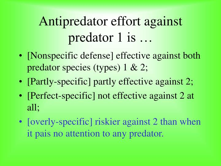 Antipredator effort against predator 1 is …