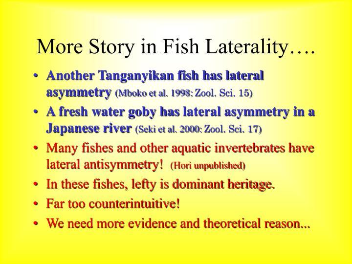 More Story in Fish Laterality….