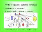 predator specific defense enhances