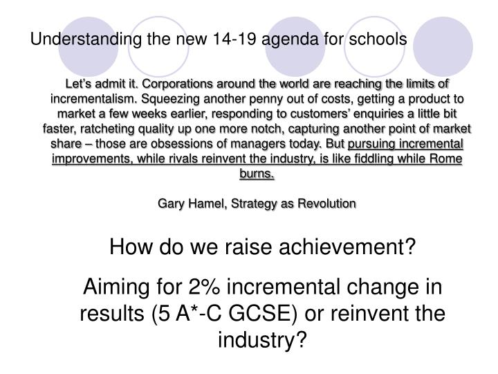Understanding the new 14 19 agenda for schools