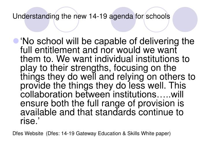 Understanding the new 14-19 agenda for schools