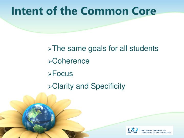 Intent of the Common Core
