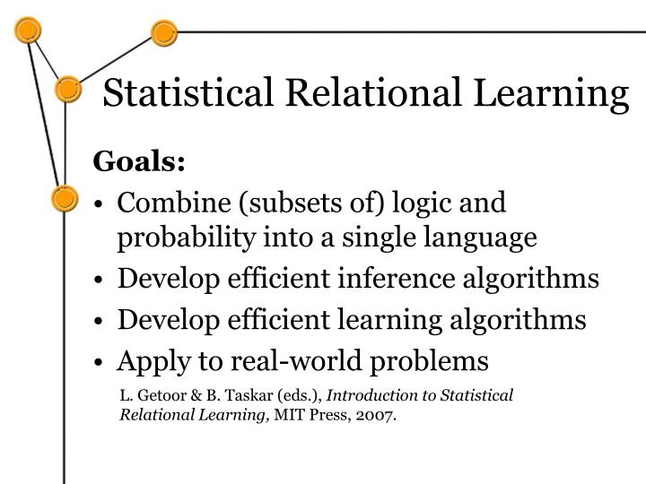 Statistical Relational Learning
