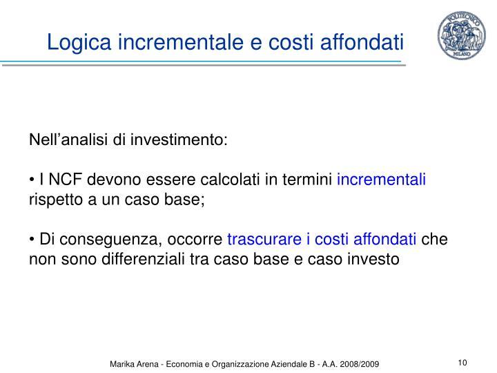 Logica incrementale e costi affondati